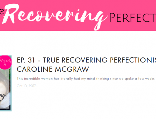 True Recovering Perfectionist? Then Press Play!